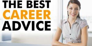 Choosing careers or jobs: Career advice