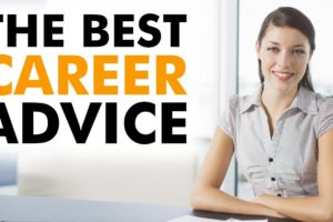 Choosing careers or jobs: Career advice